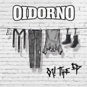 Oidorno – Oi! The EP