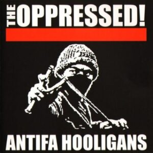 Oppressed, The – Antifa Hooligans CD