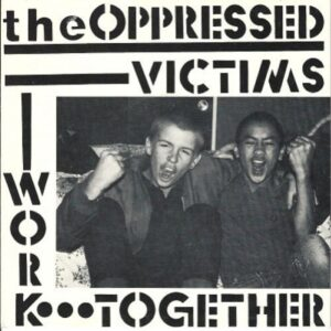 Oppressed, The – Work Together EP