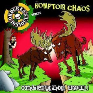 Komptoir Chaos / Ordures Ioniques – Complètement capoté tabarnak! Split EP