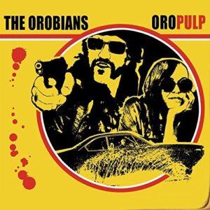 Orobians, The – Oropulp LP