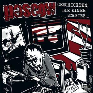 Pascow – Geschichten, die einer schrieb… LP + CD