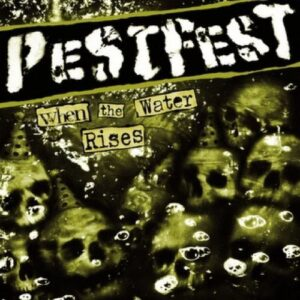 Pestfest – When The Water Rises LP