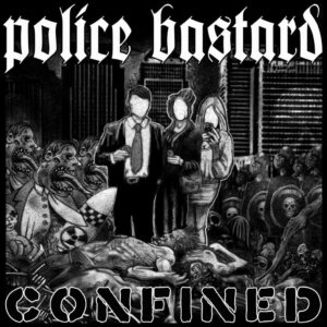 Police Bastard – Confined LP