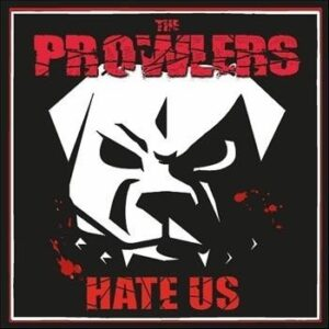 Prowlers, The – Hate Us EP