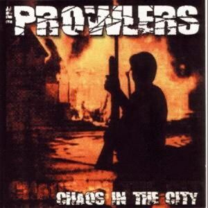 Prowlers, the – Chaos in the City EP