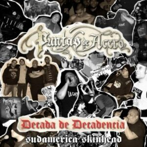Puntas De Acero – Decada de Decadencia LP