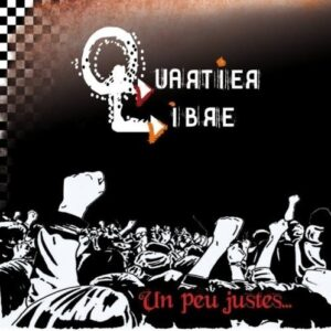 Quartier Libre – Un peu justes… LP + CD