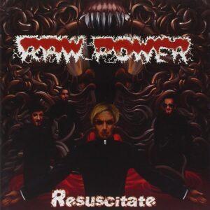 Raw Power – Resuscitate LP