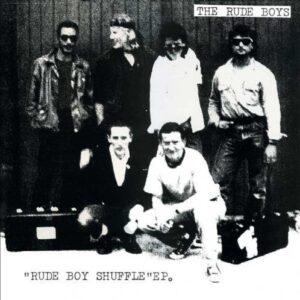 Rude Boys, the – Rude Boy Shuffle EP