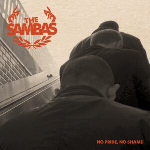 Sambas, The – No Pride, No Shame EP