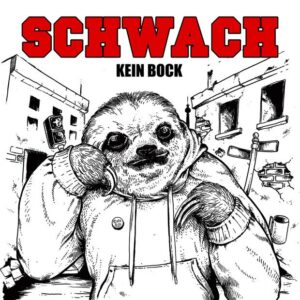 Schwach – Kein Bock LP