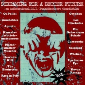 V/A – Screaming for a better future Vol. 4 LP