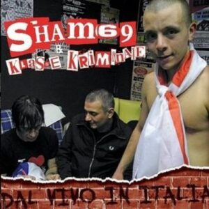 Sham 69 / Klasse Kriminale – Dal Vivo in Italia Split LP