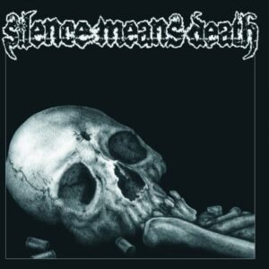 Silence means Death / Born for Slaughter – Split LP