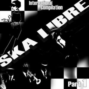 V/A – Ska Libre International Compilation Part 1 LP