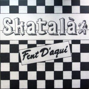 Skatalà – Fent D'Aquí LP