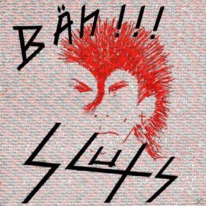 Sluts – Bäh!!! LP