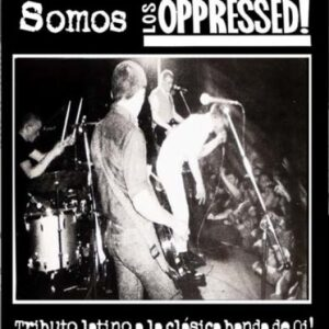 V/A – Somos Los Oppressed! LP + CD