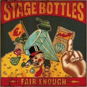 Stage Bottles – Fair enough LP