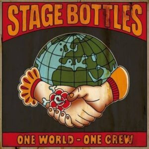 Stage Bottles – One world one crew EP