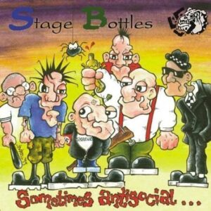 Stage Bottles – Sometimes antisocial, always antifascist EP