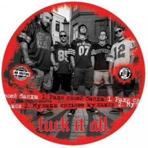 Street Chaos / Fuck It All – Split Pic-EP