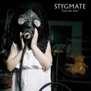 Stygmate – Sous Tes Yeux LP