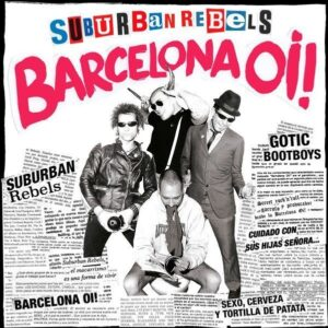 Suburban Rebels – Barcelona Oi! LP