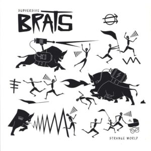 Subversive Brats – Strange World LP