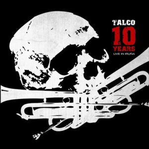 Talco – 10 Years Live in Iruna Do-LP