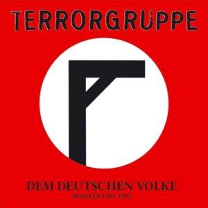 Terrorgruppe – Dem Deutschen Volke (Singles 1993-1994) LP