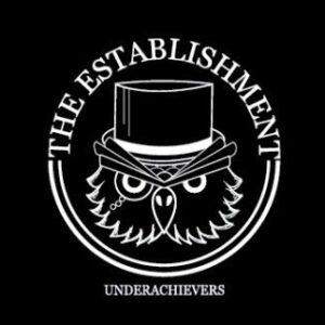 Establishment, The – Underachievers EP