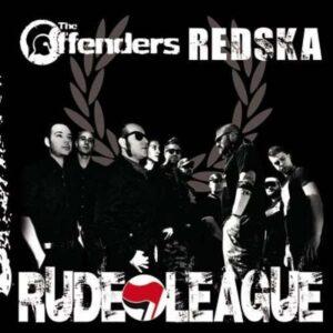Offenders, The / Redska – Rude League MCD