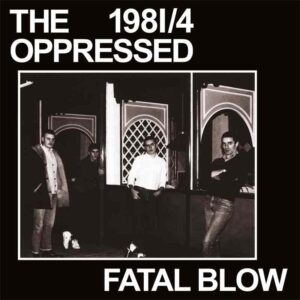 Oppressed, The – Fatal Blow EP