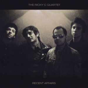 Ricky C Quartet, The – Recent Affairs LP