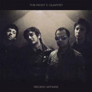 Ricky C Quartet, The – Recent Affairs LP