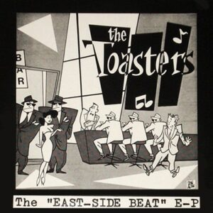 Toasters, The – The East Side Beat EP