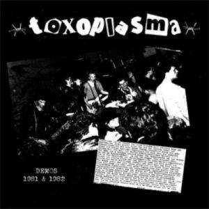 Toxoplasma – Demos 81/82 LP