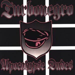 Turbonegro – Apocalypse Dudes LP