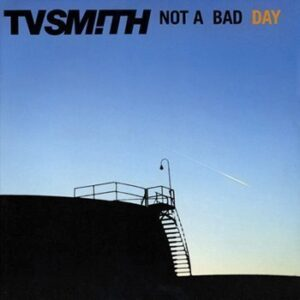 TV Smith – Not A Bad Day LP