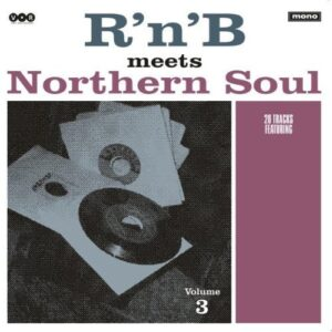 V/A – R'n'B meets Northern Soul Vol. 3 LP