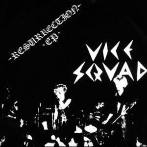 Vice Squad – Resurrection EP