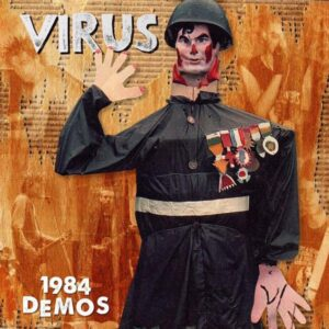 Virus – 1984 Demos LP