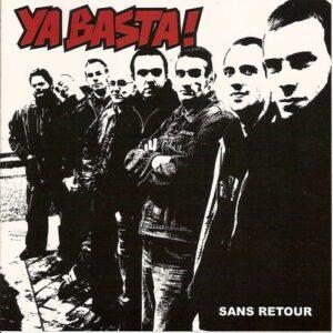Ya Basta – Sans Retour LP