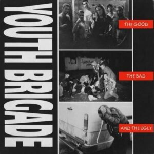 Youth Brigade – The Good, The Bad And The Ugly LP (Limited Edition)