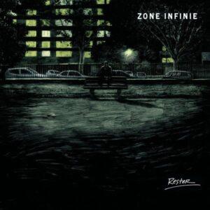Zone Infinie – Rester et Fuir LP
