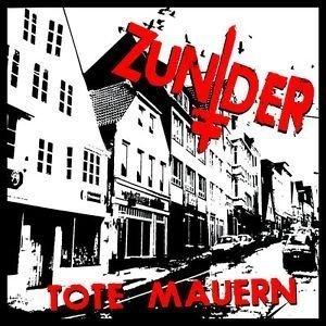Zunder – Tote Mauern EP