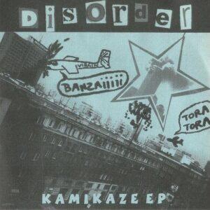 Disorder – Kamikaze EP