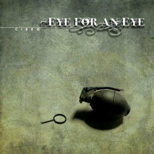 Eye For An Eye – Cisza LP
